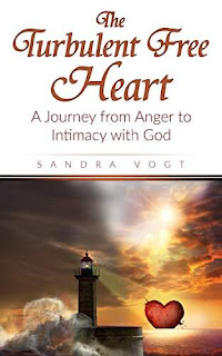 The Turbulent Free Heart: A Journey from Anger to Intimacy with God - Spiritual - Sandra Vogt