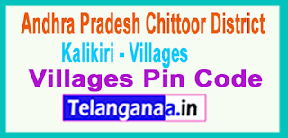 Chittoor District Kalikiri Mandal and Villages Pin Codes in Andhra Pradesh State