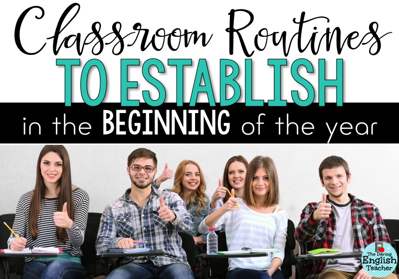 Classroom Routines To Establish In The Beginning Of The Year The