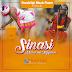 New AUDIO | Masai Wa Kigoma - Sinasi[SINGELI] | Download