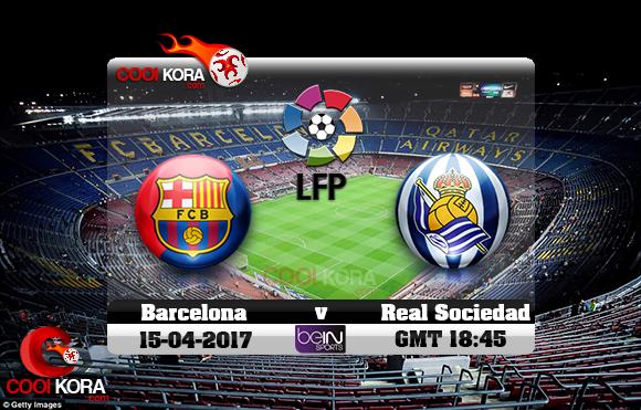 مشاهدة مباراة برشلونة وريال سوسيداد اليوم 15-4-2017 في الدوري الأسباني