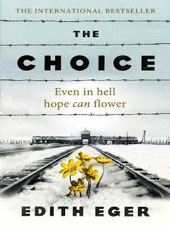 """The Choice"" by Edith Eger"
