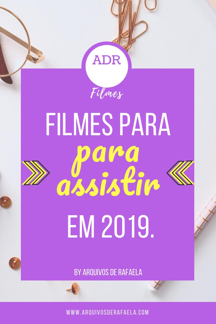 Filmes para ver em 2019