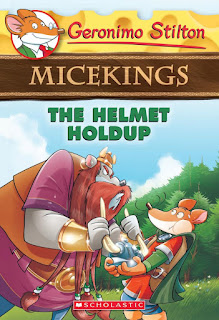 Geronimo Stilton Micekings: The Helmet Holdup