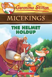 Geronimo Stilton Micekings: The Helmet Holdup