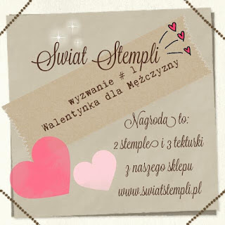 http://swiatstempli.blogspot.com/2016/02/wyzwanie-1-walentynka-dla-mezczyzny.html
