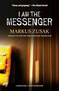 I AM THE MESSENGER by Markus Zusak ... a Book Review