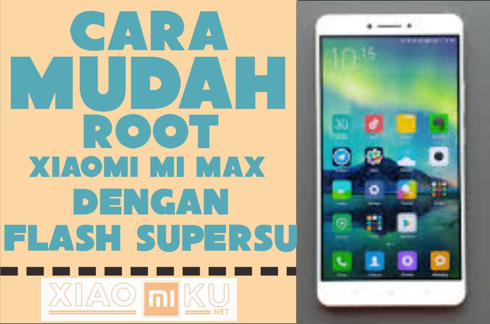 Cara Root Xiaomi Mi Max (Flash SuperSU) - Miuiku