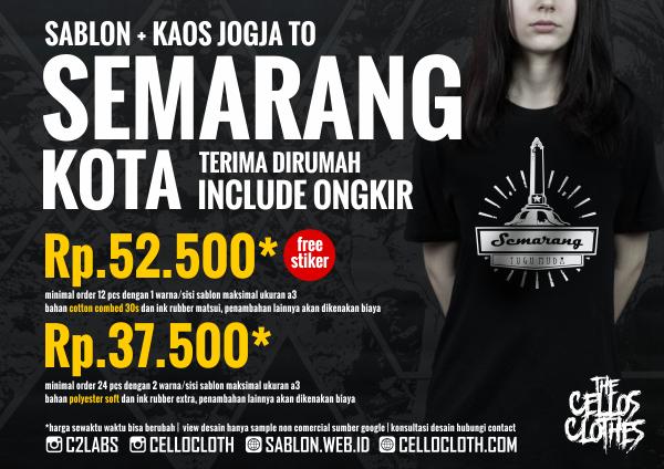 Harga sablon kaos SEMARANG Kota dari Jogja include ongkos kirim