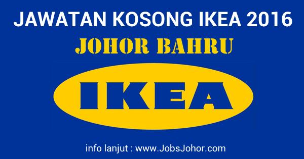 Jawatan Kosong IKEA Johor Bahru Terkini 2016