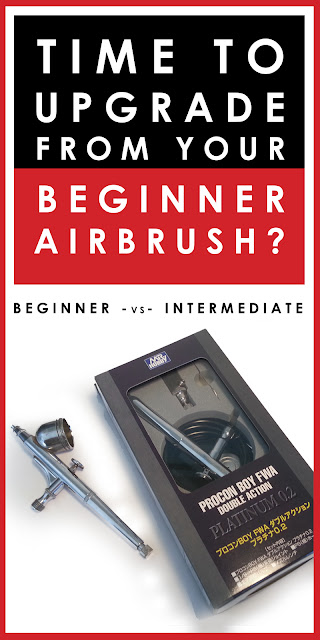 time to upgrade from your beginner airbrush
