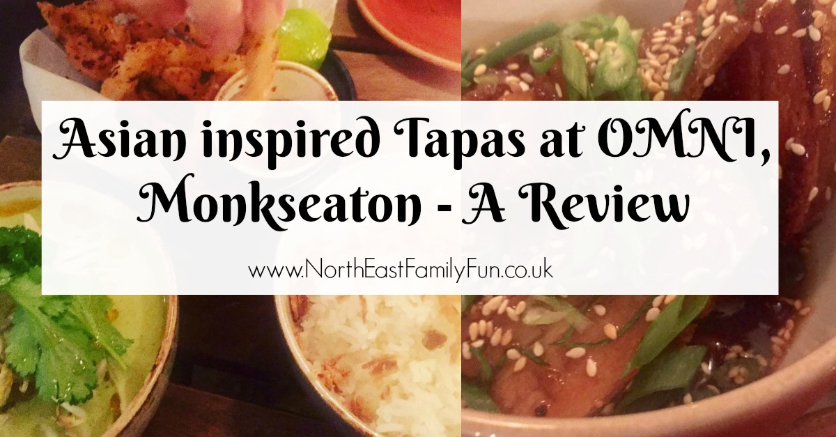 Omni Cafe - Asian Tapas in Monkseaton near Whitley Bay | A Menu Review