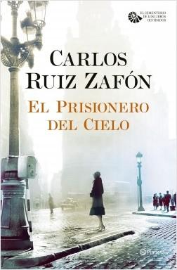 El Prisionero Del Cielo, de Carlos Ruíz Zafón