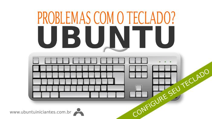 configurar teclado no sistema operacional ubuntu linux