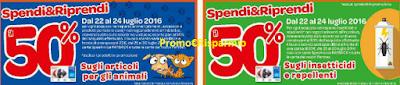 Logo Spendi e Riprendi il 50% su articoli per animali, insetticidi e repellenti