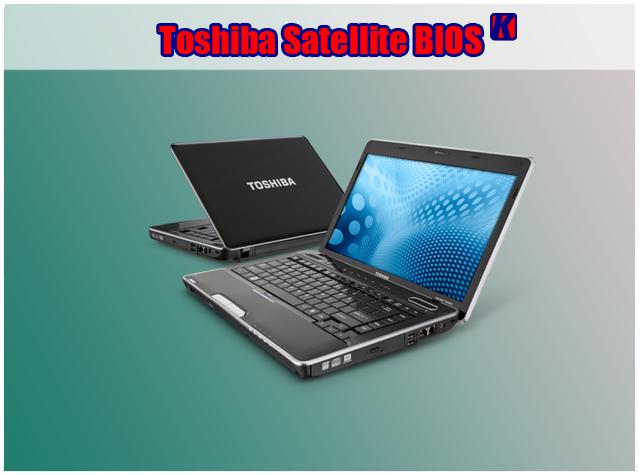 Cara Mudah Masuk Ke BIOS Toshiba Satellite