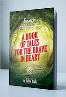 Faraway and Long Ago: A Book of Tales for the Brave in Heart - Fairy Tales by Galina Sarandeva