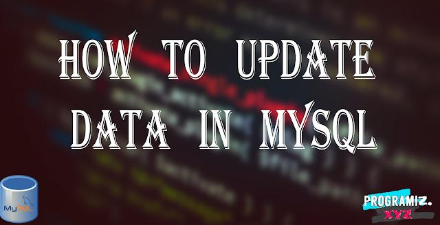 How to Update Data in MySQL?