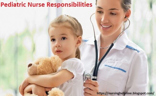 Duties of a pediatric nurse in child health care