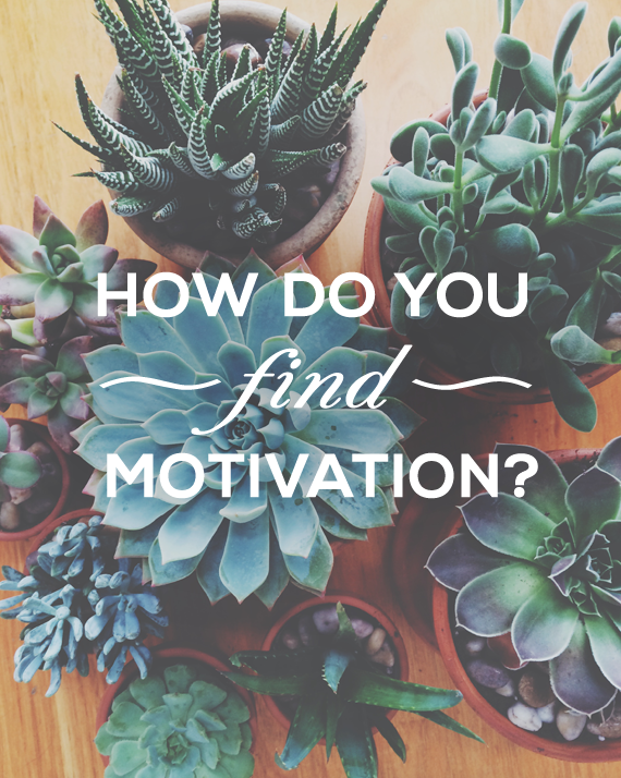 How Do You Find Motivation? (via Bubby and Bean)