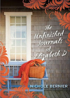 The Unfinished Journals of Elizabeth D by Nichole Bernier book cover