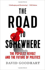 [David Goodhart: The Road to Somewhere: The Populist Revolt and the Future of Politics]