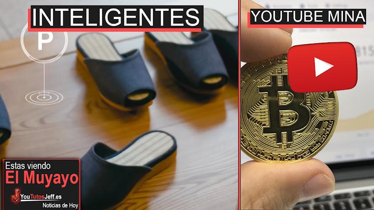 Llegan las Zapatillas Inteligentes, Youtube Criptomonedas, Amazon, Google Clips | El Muyayo