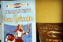 [Memorable Quotes] Kata Mutiara dalam Buku Petualangan Don Quoxote karya Miguel de Cervantes