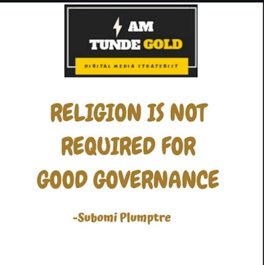 RELIGION IS NOT REQUIRED FOR GOOD GOVERNANCE