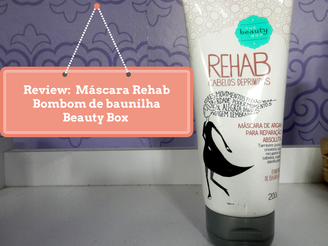 Review: Máscara Rehab bombom de baunilha da The Beauty Box
