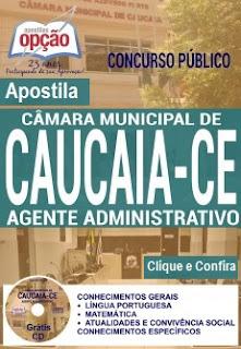apostila concurso Câmara de Caucaia 2016, para o cargo de Auxiliar de Serviços e Agente Administrativo.