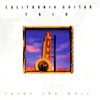California Guitar Trio - 2000 - Rocks The West