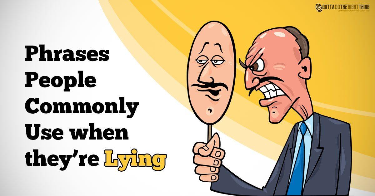 lying, liar, phrases