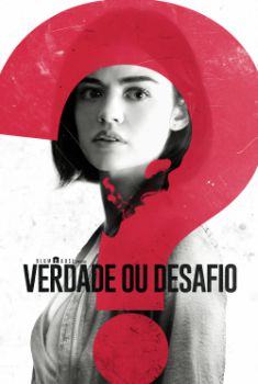 Verdade ou Desafio Torrent - BluRay 720p/1080p Dual Áudio