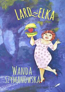 Lardżelka - Wanda Szymanowska
