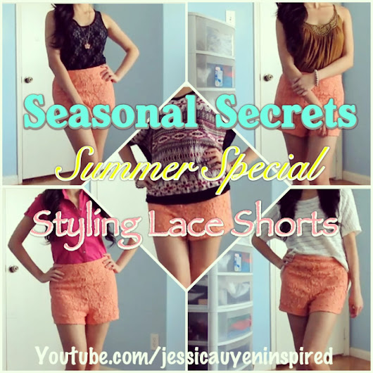 Styling Lace Shorts for Summer Video is up!!!