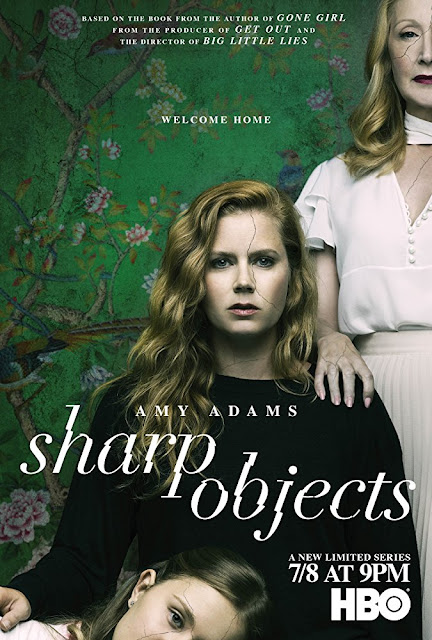 Poster for Sharp Objects starring Amy Adams based on the book by Gillian Flynn