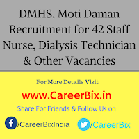 DMHS, Moti Daman Recruitment for 42 Staff Nurse, Dialysis Technician, Consultant, MO, LT, BHW, ANM, Pharmacist Vacancies