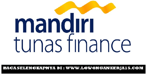 Lowongan Mandiri Tunas Finance