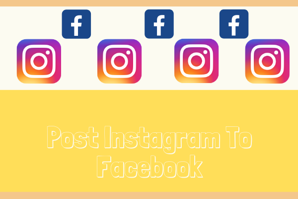Post Instagram To Facebook