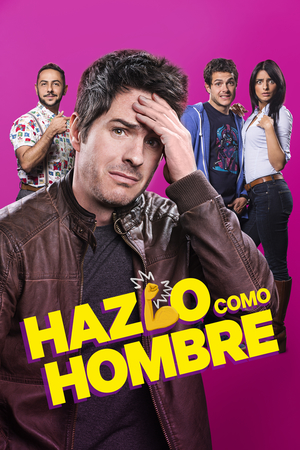 Poster Hazlo como hombre 2017