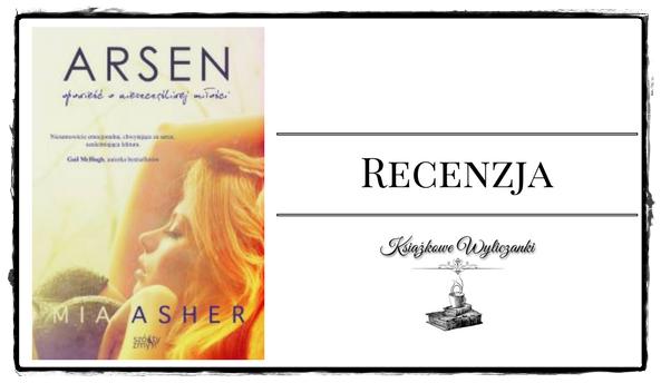 """PRZEDPREMIEROWO Kim jest tytułowy """"Arsen"""" autorstwa Mii Asher?"""