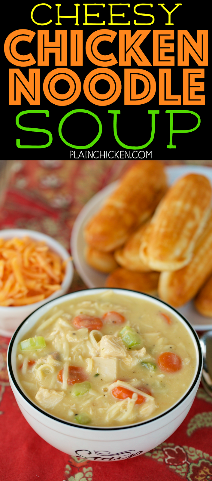 Cheesy Chicken Noodle Soup Ready In Under 30 Minutes Just Dump Everything In The