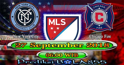 Prediksi Bola855 New York City vs Chicago Fire 27 September 2018