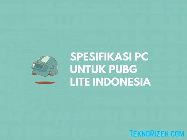 Spesifikasi PUBG Lite Indonesia