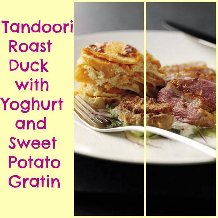 Tandoori Roast Duck With Yoghurt And Sweet Potato Gratin.
