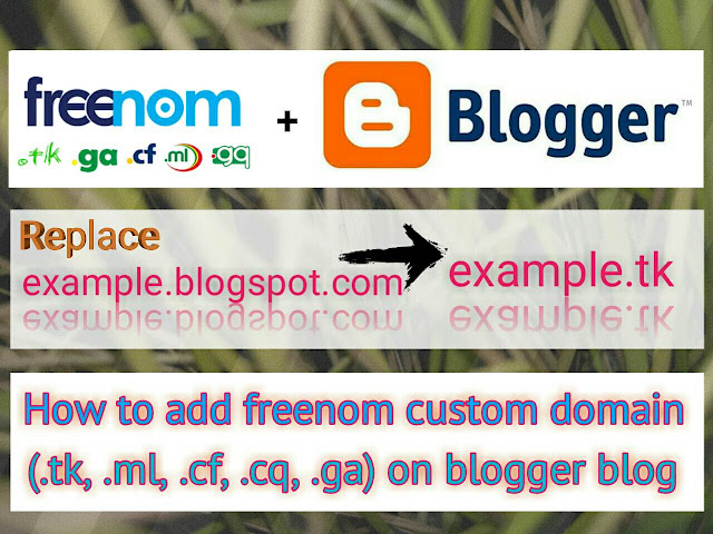 How to add freenom domain with blogger website