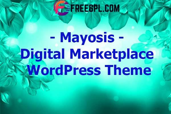 Mayosis – Digital Marketplace WordPress Theme Nulled Download Free