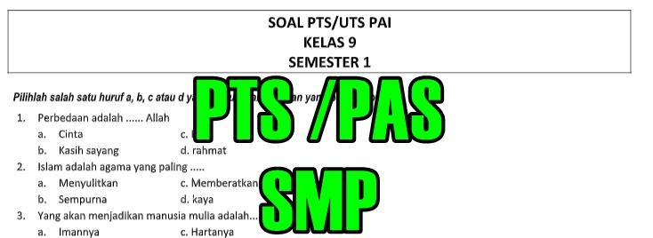 Soal Pts Pas Pai Semester 1 Dan 2 Smp Kelas 7 8 9 Tahun Ajaran 2018 2019 Kunci Jawaban Sekolah Dasar Islam