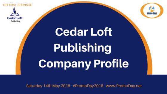 Cedar Loft Publishing Company Profile #PromoDay2016 www.PromoDay.net